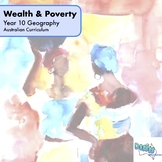 Year 10 Geography - Wealth and Poverty