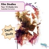 Year 10 Media Arts - Film Studies - Depth Study