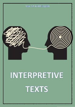 DISTANCE LEARNING: ATAR English- Interpretive Texts and How to Write Them