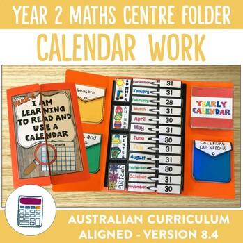 Year 2 Australian Curriculum Calendar Work Math Centre Activity Folder Bundle