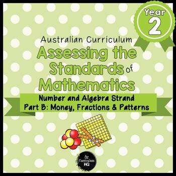 Year 2 Australian Curriculum Maths Assessment Part B Fractions, Money & Patterns