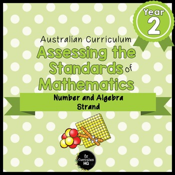 Year 2 Australian Curriculum Maths Assessment Number and Algebra Bundle