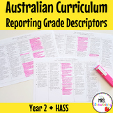Year 2 Australian Curriculum Reporting Grade Descriptors - HASS