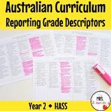 Year 2 HASS Australian Curriculum Reporting Grade Descriptors