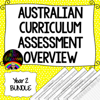 Year 2 BUNDLE Australian Curriculum Assessment Overviews