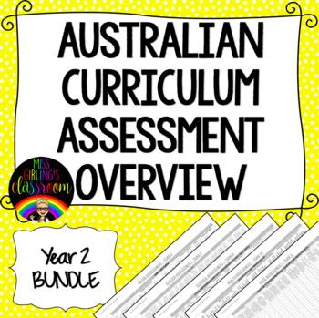 Year 2 BUNDLE Australian Curriculum Assessment Overviews
