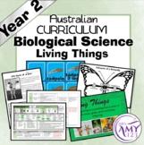Australian Curriculum Year 2 Biological Science Living Thi