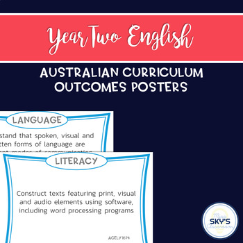 Year 2 English Outcomes Posters - AUSTRALIAN CURRICULUM