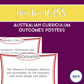 Year 2 HASS Outcomes Posters - AUSTRALIAN CURRICULUM