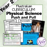 Year 2 Physical Science - Push and Pull- Australian Curriculum