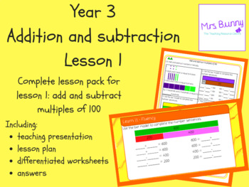 Year 3 Addition and Subtraction: Add and subtract multiples of 100