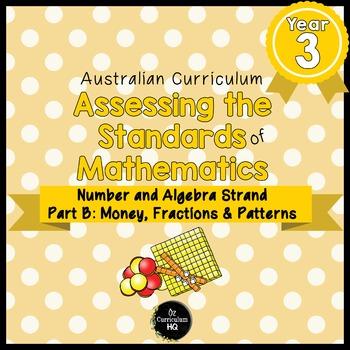 Year 3 Australian Curriculum Maths Assessment Part B Fractions, Money & Patterns