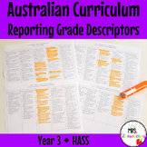 Year 3 Australian Curriculum Reporting Grade Descriptors - HASS