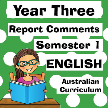 Year 3 English Report Comments - Australian Curriculum