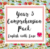 Year 3 (Grade 2) Comprehension Pack