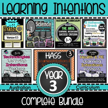 Year 3 Learning INTENTIONS & Success Criteria. All SUBJECTS Aus. Curric BUNDLE!