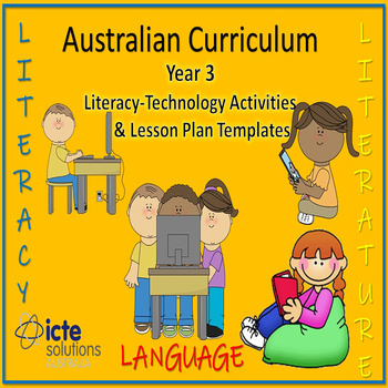 Year 3 Literacy with ICT Lesson Plans & Activities