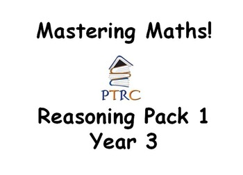 Year 3 SATs Reasoning Pack 1 - Mastering Maths