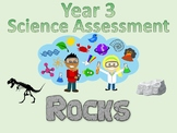 Year 3 Science Assessment: Rocks