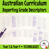 Year 3 & Year 4 Australian Curriculum Reporting Grade Descriptors - Technologies