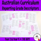 Year 3 and Year 4 Australian Curriculum Reporting Grade Descriptors - The Arts