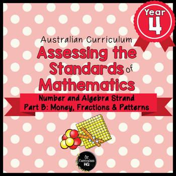 Year 4 Australian Curriculum Maths Assessment Part B Fractions, Money & Patterns