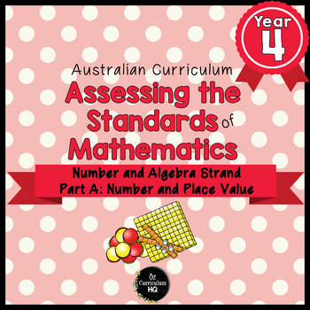 Year 4 Australian Curriculum Maths Assessment - Number and