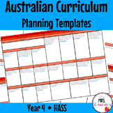 Year 4 Australian Curriculum Planning Templates: HASS - EDITABLE