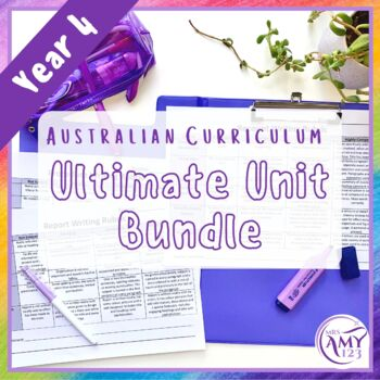 Year 4 Ultimate Bundle- Australian Curriculum Units and Tests