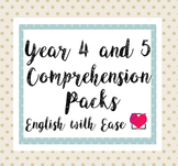Year 4 and 5 (Grade 3 and 4) Comprehension Pack
