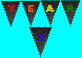 Year 5 Chalkboard Themed Bunting Sign