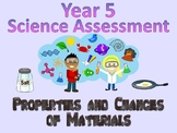 Year 5 Science Assessment: Properties and Changes of Materials