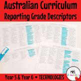Year 5 & Year 6 Australian Curriculum Reporting Grade Descriptors - Technologies