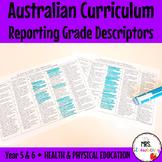 Year 5 and 6 Australian Curriculum Reporting Grade Descrip