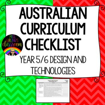 Year 5/6 Design and Technologies - Australian Curriculum Checklist