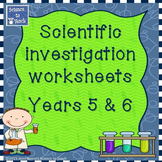 Year 5 and 6 customisable scientific investigation worksheets