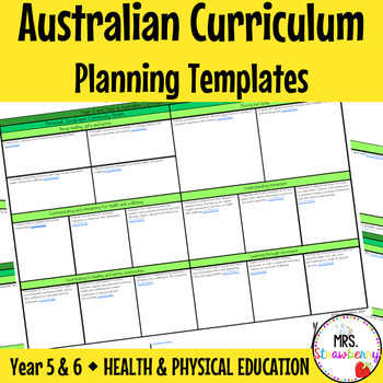 Year 5 and Year 6 Australian Curriculum Planning Templates: Health and PE