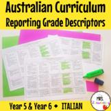 Year 5 and Year 6 ITALIAN Australian Curriculum Reporting Grade Descriptors
