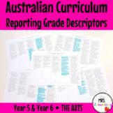 Year 5 and Year 6 Australian Curriculum Reporting Grade Descriptors - The Arts