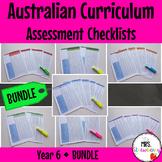 Year 6 Australian Curriculum Assessment Checklists BUNDLE