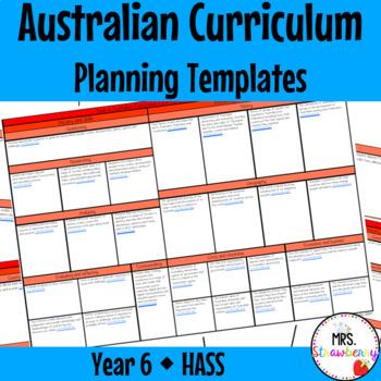 Year 6 Australian Curriculum Planning Templates: HASS - EDITABLE
