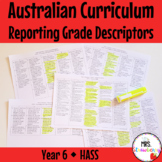 Year 6 Australian Curriculum Reporting Grade Descriptors - HASS