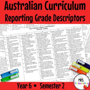 Year 6 Australian Curriculum Reporting Grade Descriptors: ENGLISH/ MATH – Sem 2