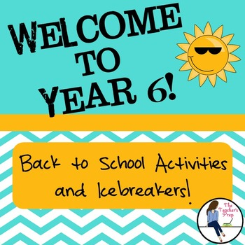 Year 6 Back to School Activities and Icebreakers