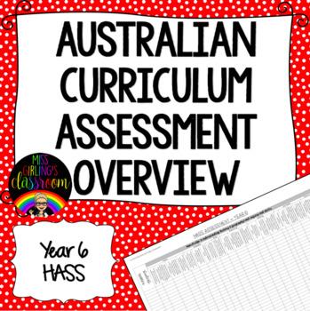 Year 6 HASS Australian Curriculum Assessment Overview