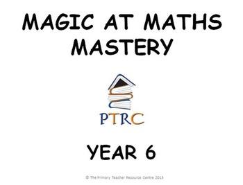 Year 6 Magic at Maths - Mastery pack