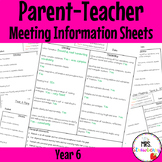 Year 6 Parent Teacher Meeting - Student Information Sheets **EDITABLE**