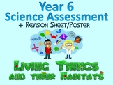 Year 6 Science Assessment: Living Things and Their Habitats + Poster