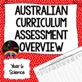 Year 6 Science Australian Curriculum Assessment Overview