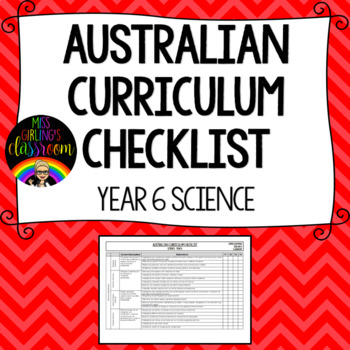 Year 6 Science - Australian Curriculum Checklist